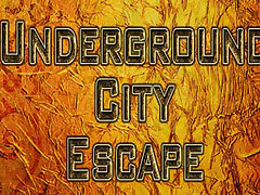 Underground City Escape